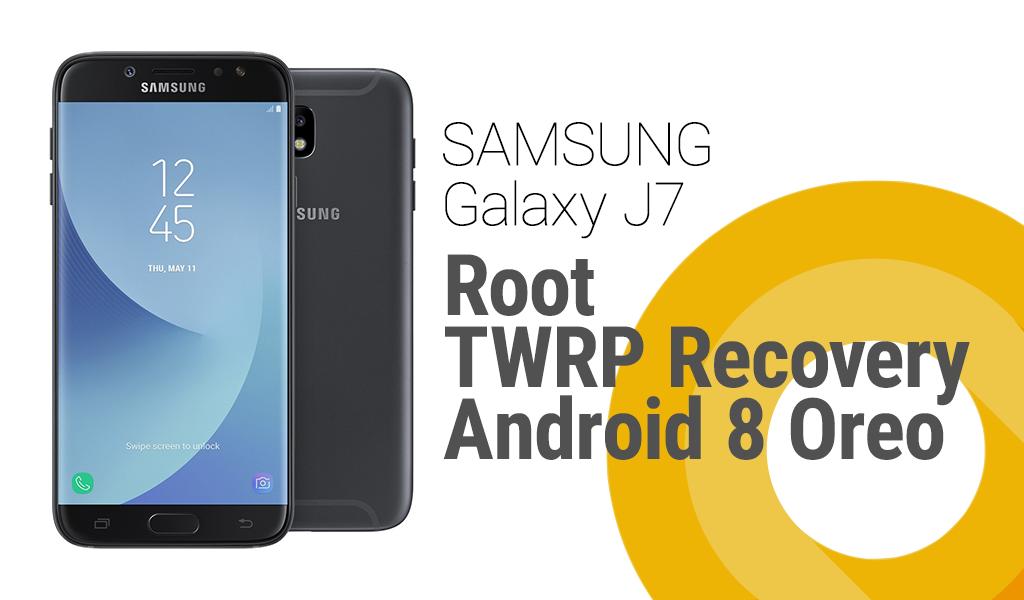 Root i instalowanie TWRP Recovery w Galaxy J7 (2017) z Android Oreo